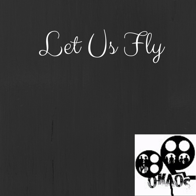 Let Us Fly